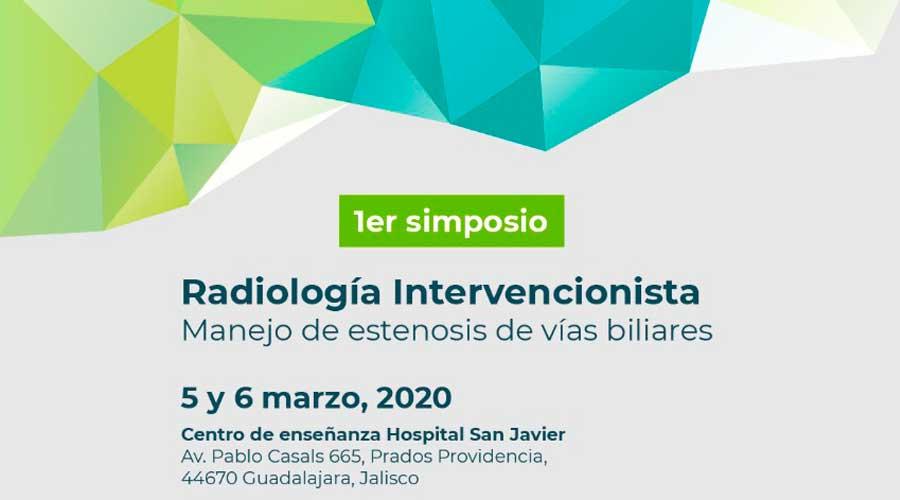 """1er Simposio de Radiología Intervencionista – """"Manejo de Estenosis de Vías Biliares"""""""